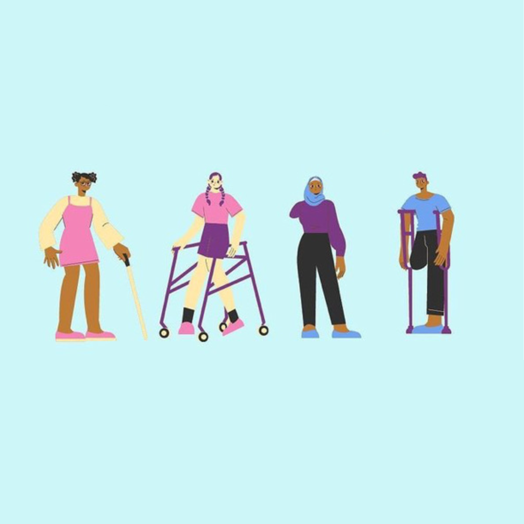 Illustrated graphic of four disabled people. A Black woman with black hair in a pink dress is standing and holding a cane. Next to her is a white woman with brown hair in braids with a pink top and purple skirt is walking using a mobility assistance device. Next to her, a Black woman amputee wearing a blue hijab that matches her blue shoes is talking to another Black person with an amputated leg and holding crutches.